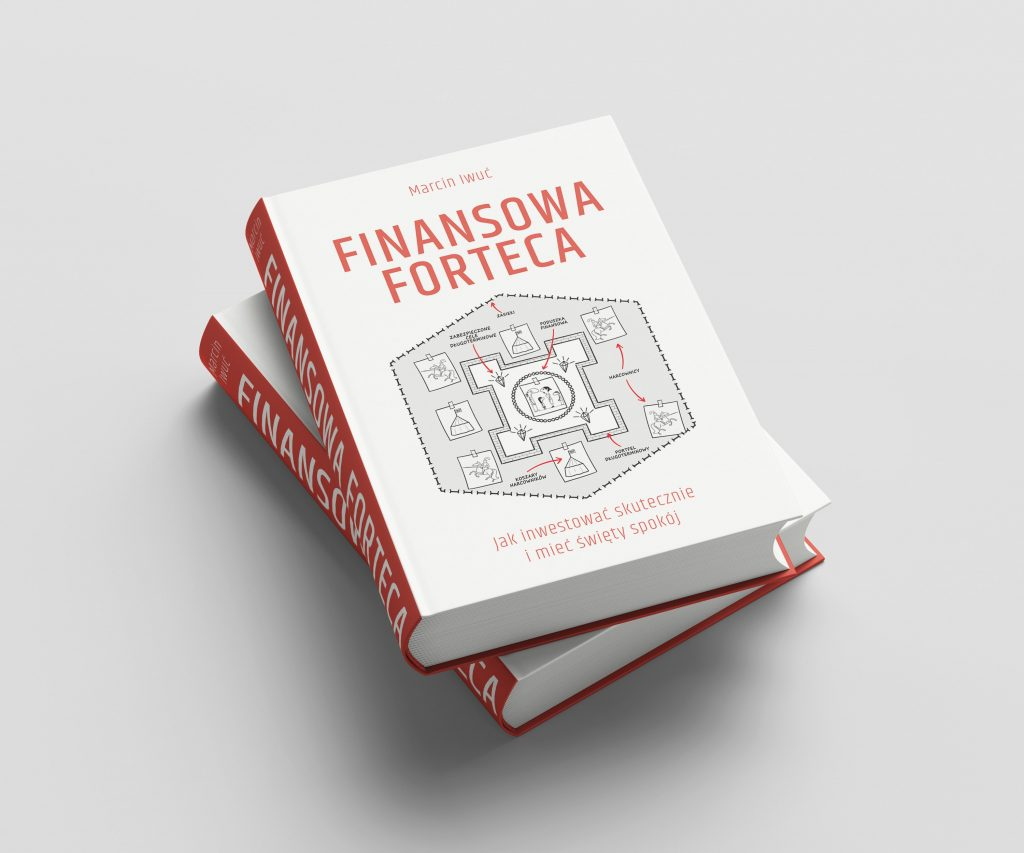 Marcin Iwuć - Finansowa Forteca