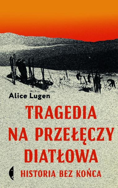 Tragedia na przełęczy Diatłowa - Alice Lugen